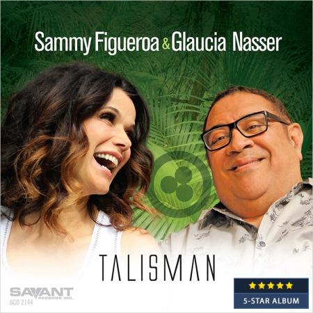 Sammy-Figueroa-and-Glaucia-Nasser-Talisman